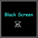 black-screen-of-death