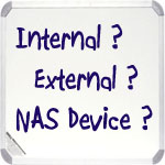 how to buy hard drive internal external nas